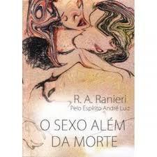 o sexo além da morte r. a. ranieri