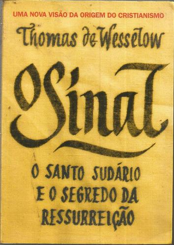 o sinal - o santo sudário e o segredo da ressurreição