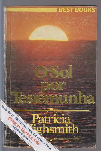 o sol por testemunha - patricia highsmith - melissa