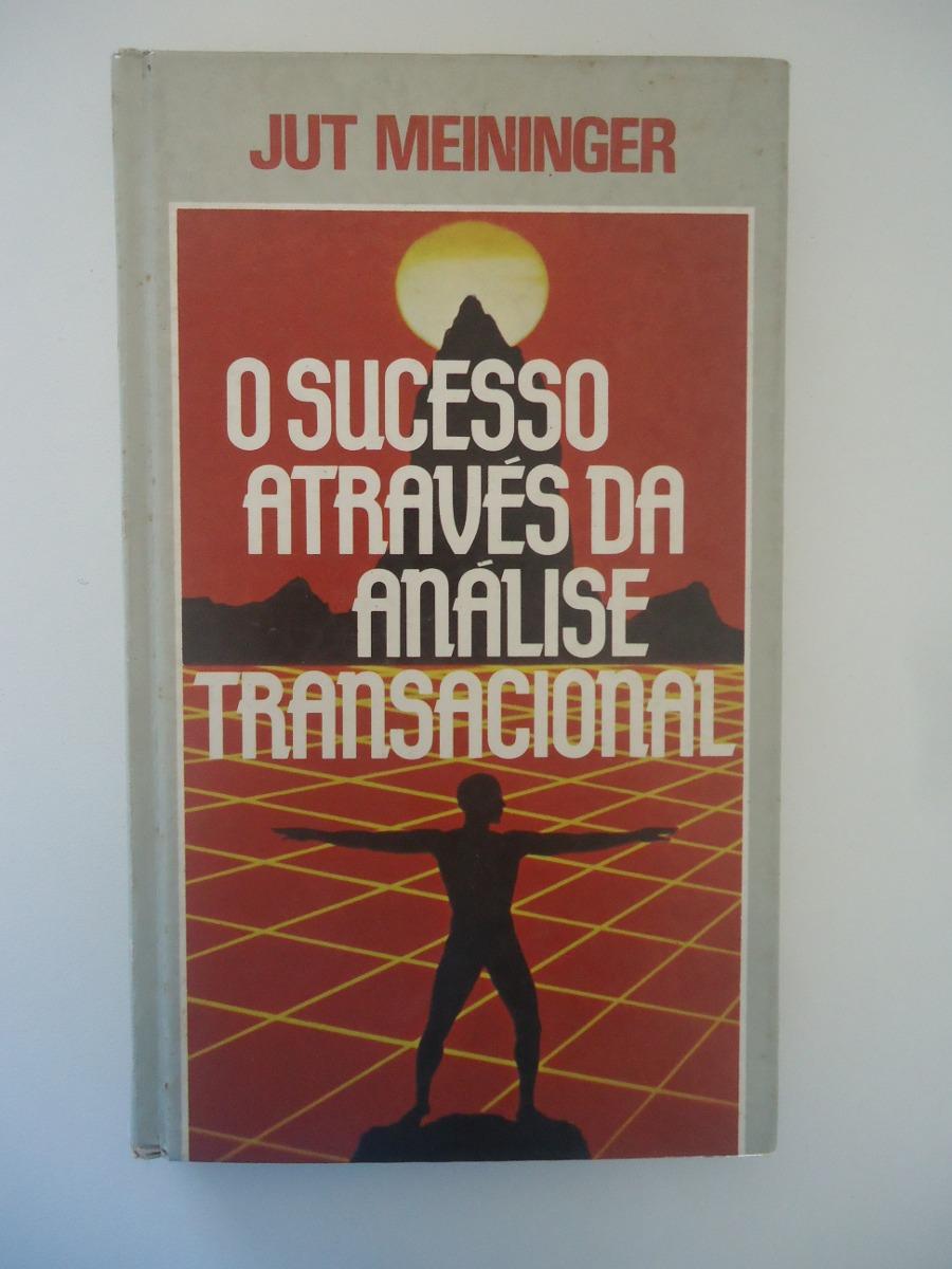 [Imagem: o-sucesso-atraves-da-analise-transaciona...2015-F.jpg]