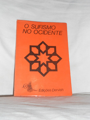 o sufismo no occidente preparaçao do buscador en portugues