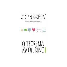 O Teorema De Katherine. John Green. Novo Lacrado