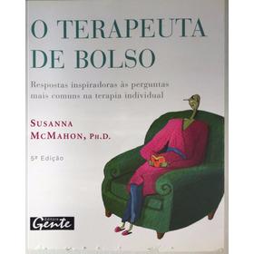 O Terapeuta De Bolso - Susanna Mcmahon
