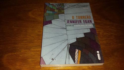 o torreão - jennifer egan - livro novo