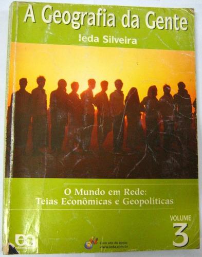 oaa 08k livro geografia da gente vol 3 silveira 1ª ed 2003 .
