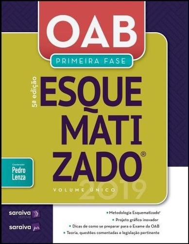 oab esquematizado 1 fase - 5 edição 2019 - lenza