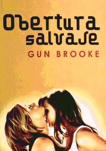 obertura salvaje(libro literatura erótica)