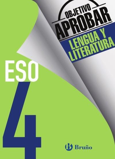Objetivo Aprobar Lengua Y Literatura 4 Eso(libro Cuarto Eso ...