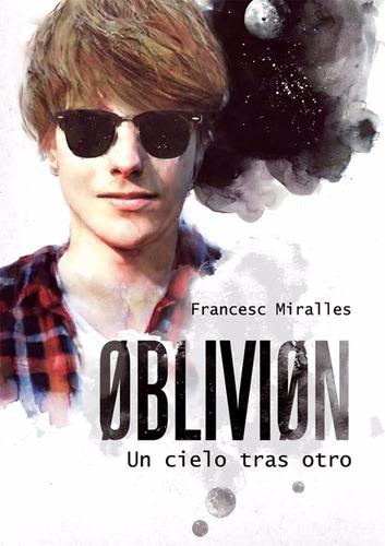 oblivion 1 y 2 francesc miralles - nuevo