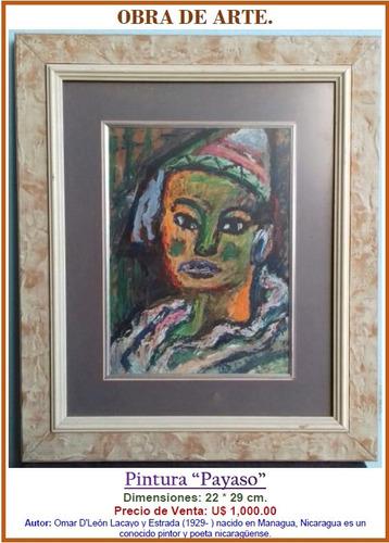 obra de arte. cuadro  payaso . 22*29cm. omar d'león. u$1,000