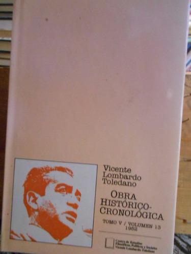 obra histórico-cronológica tomo v/volumen 13.