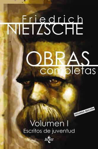 obras completas 1 escritos de juventud, nietzsche, tecnos #