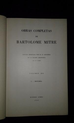 obras completas de bartolome mitre, volumen xii