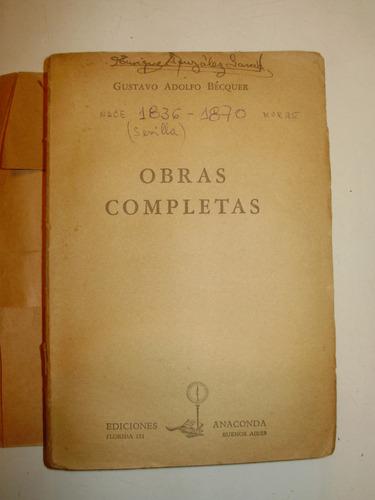 obras completas gustavo a becquer anaconda arg 1950 detalles