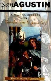 obras completas. tratados sobre la gracia, 2 .vol 9.(libro e