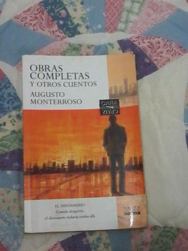 obras completas y otros cuentos - augusto monterroso