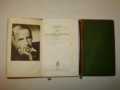 obras de charles morgan 2 tomos janes editor esp 1957/1958