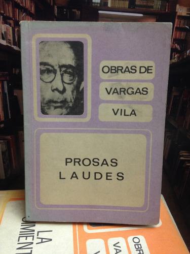 obras de vargas vila. prosas laudes