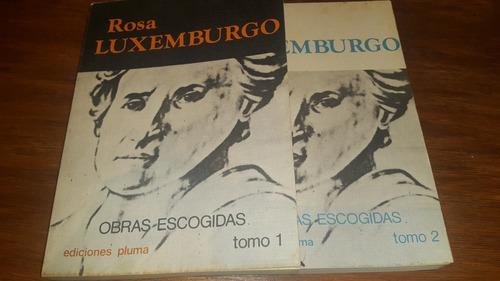 obras escogidas (2 tomos)- rosa luxemburgo