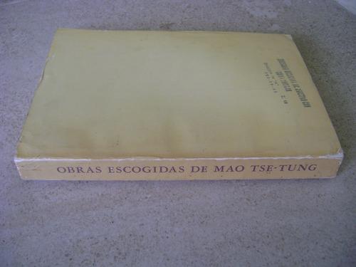 obras escogidas de mao tse tung. vol 1. pekin 1972.