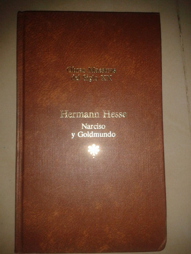 obras maestras del siglo xx narciso y goldmundo hernan hesse