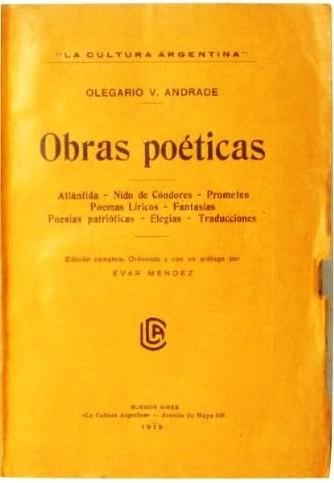 obras poéticas - olegario v andrade - poesía - bs as - 1915.