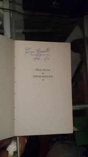 obras selectas - edgar wallace - ediciones orbis