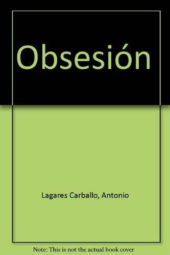 obsesion; antonio lagares envío gratis