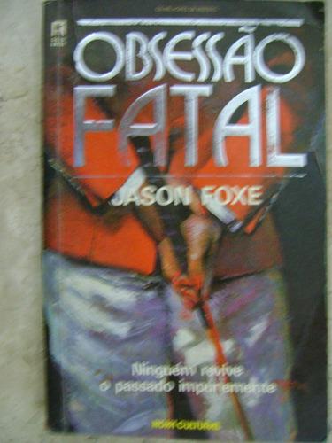 obsessão fatal jason foxe 105