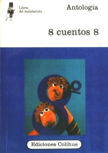 ocho cuentos 8 - antología