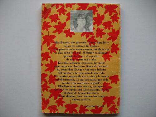 ocres, dorados y rojos: los colores del otoño - alba bascou