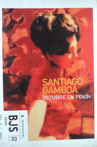 octubre en pekín santiago gamboa cpx080