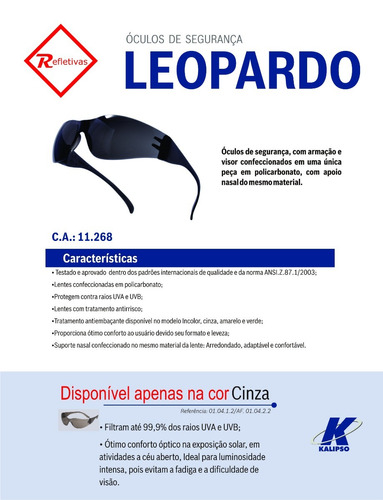 óculos kalipso de segurança leopardo cor cinza ( fumê )