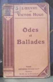 Odes Et Ballades Victor Hugo Athene Fayard Paris 95p Prim
