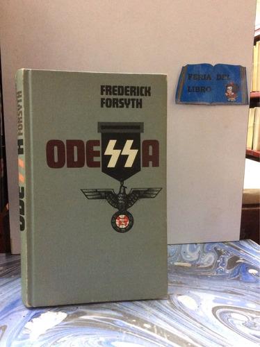 odessa. frederick forsyth