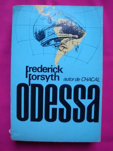 odessa - frederick forsyth autor de chacal