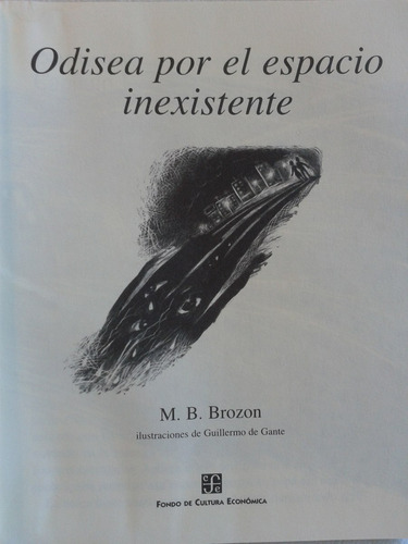 odisea por el espacio inexistente. m. b. brozon - ed. fce