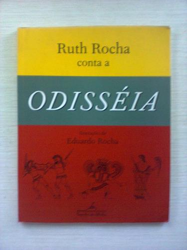 odisséia por ruth rocha - cia. das letrinhas - 2000