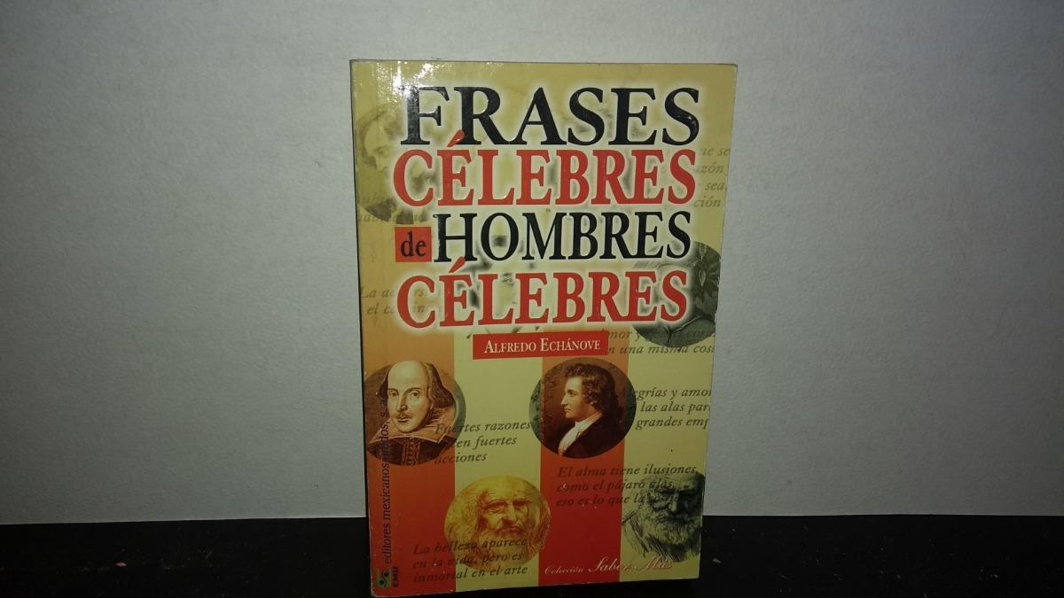 Of23 Frases Célebres De Hombres Célebres 15000