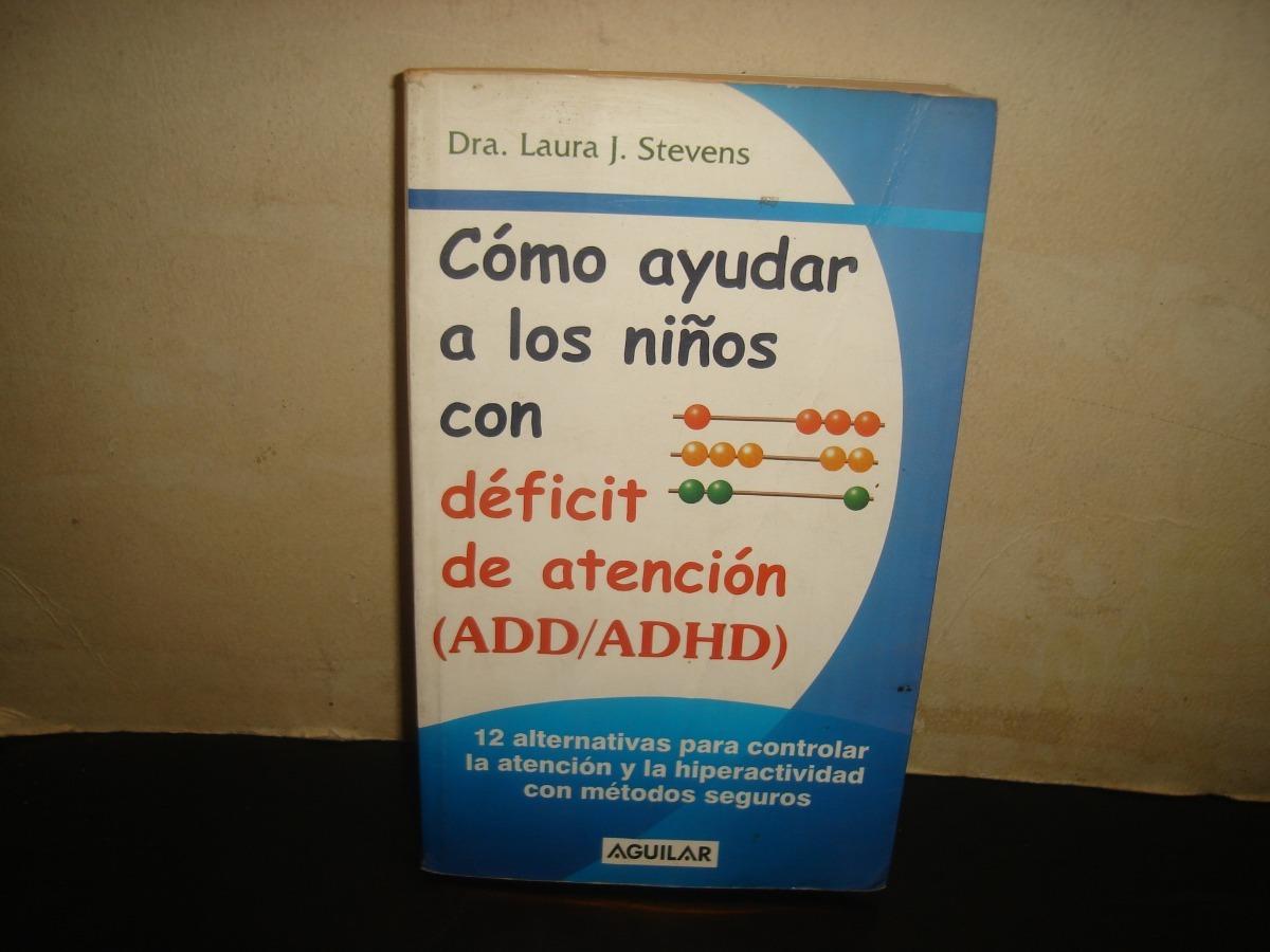 b6922550e01 of6) Cómo Ayudar A Los Niños Con Déficit De Atención -   150.00 en ...