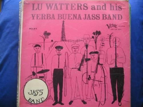 ¡oferta! lp lu watters and his yerba buena jazz band