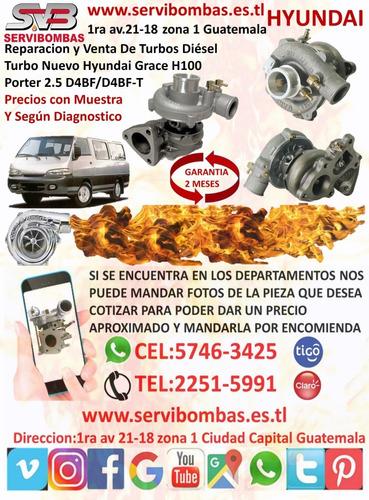 oferta turbos nuevo hyundai grace 2.5 d4bf h100 diesel guate