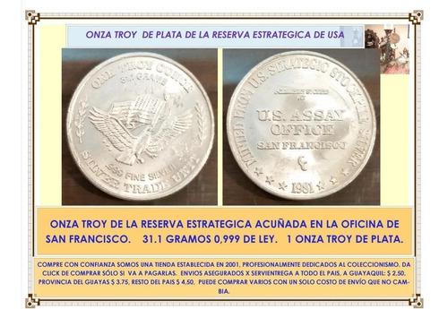 oferta usa onza troy plata reserva estrategica san francisco