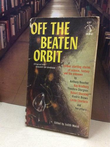 off the beaten orbit - judith merril