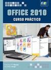 office 2010. curso pr¿ctico(libro office 2010)