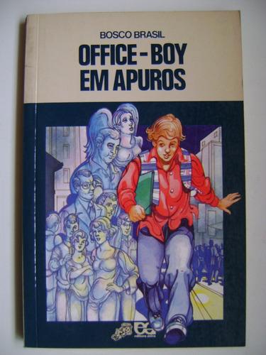 office-boy em apuros  bosco brasil