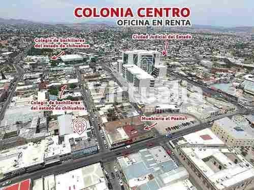 oficina en renta col. centro, chihuahua