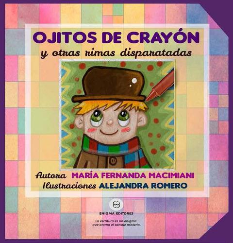 ojitos de crayón libro infantil de maria fernanda macimiani