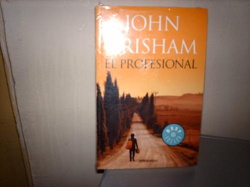 ojo.- john grisham. el profesional.