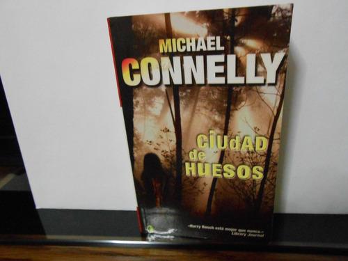 ojo.michael connelly.   ciudad de huesos.